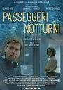 Фильм «Passeggeri notturni» (2019)