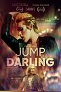 Фильм «Jump, Darling» (2020)