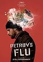 Фільм «Петровы в гриппе» (2021)