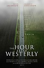 Фільм «The Hour After Westerly» (2019)
