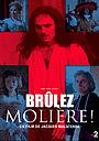 Фильм «Brûlez Molière!» (2018)