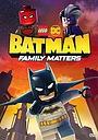 Мультфільм «LEGO DC: Бэтмен – Семейные дела» (2019)