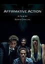 Фільм «Affirmative Action» (2019)