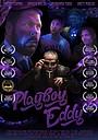 Фільм «Playboy Eddy» (2019)