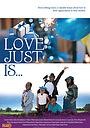 Фільм «Love Just Is» (2018)