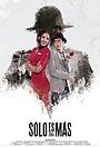 Фільм «Sólo es una más» (2017)