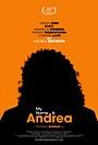 Фильм «My Name Is Andrea» (2020)