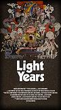 Фильм «Light Years» (2019)