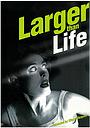 Фильм «Larger Than Life» (1998)