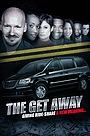 Фільм «The Get Away» (2019)