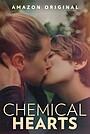 Фильм «Химические сердца» (2020)