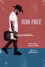 Фильм «Run Free» (2019)