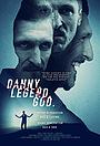 Фильм «Дэнни. Легенда. Бог.» (2020)