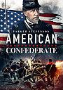 Фільм «Американский конфедерат» (2019)
