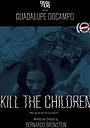 Фильм «Morirán los niños» (2019)