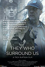 Фильм «They Who Surround Us» (2020)