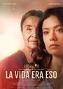 Фільм «La vida era eso» (2020)