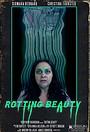 Фильм «Rotting Beauty»