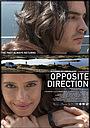 Фильм «Opposite Direction» (2019)