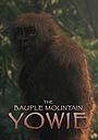 Фільм «The Bauple Mountain Yowie» (2017)