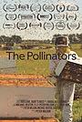 Фільм «The Pollinators» (2019)