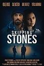 Фільм «Skipping Stones» (2020)