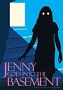 Фильм «Jenny Goes into the Basement» (2018)