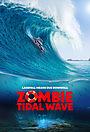 Фільм «Приливная волна зомби» (2019)