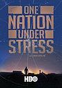 Фільм «Нація в стані стресу» (2019)