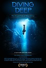 Фильм «Diving Deep: The Life and Times of Mike deGruy» (2019)