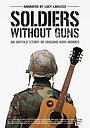 Фільм «Soldiers Without Guns» (2019)