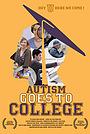 Фильм «Autism Goes to College» (2019)