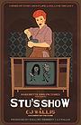 Фільм «Stu's Show»