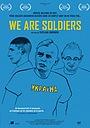 Фильм «Ми солдати» (2020)
