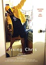 Фільм «Fixing Chris»