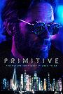 Сериал «Primitive» (2020 – ...)