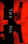Фільм «The Fix»