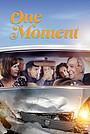 Фільм «One Moment» (2021)
