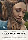 Фильм «Как-будто дом в огне» (2020)