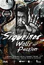 Фільм «Siqueiros: Walls of Passion» (2019)