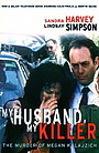 Фільм «Мой муж — мой убийца» (2001)