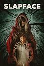 Фильм «Slapface» (2021)