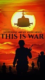 Фильм «This Is War»