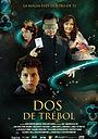 Фильм «Dos de Trébol» (2014)