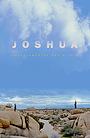 Фильм «Joshua» (2019)
