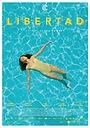 Фильм «Libertad» (2021)
