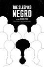 Фильм «The Sleeping Negro» (2021)