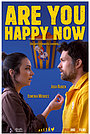 Фільм «Are You Happy Now»