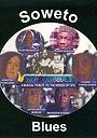 Фильм «Soweto Blues» (2006)