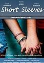Фільм «Short Sleeves» (2019)